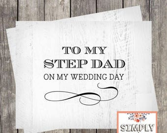 To My Step Dad on My Wedding Day Card   Wedding Card for Father of the Bride   Father of the Groom Card   PRINTED