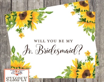Will You Be My Junior Bridesmaid | Sunflower Wedding | Bridesmaid Proposal Card | Junior Bridesmaid Ask Card | PRINTED