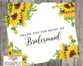 Bridesmaid Thank You Card | Sunflowers Wedding Day Card | Thank You For Being My Bridesmaid | PRINTED