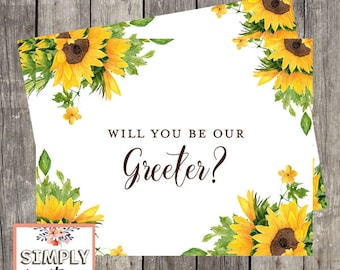 Will You Be Our Greeter Card | Sunflower Wedding | Greeter Proposal Card | PRINTED