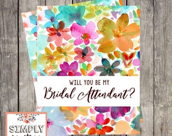 Will You Be My Bridal Attendant Card | Fun Floral Wedding | Bridal Attendant Proposal Card | PRINTED