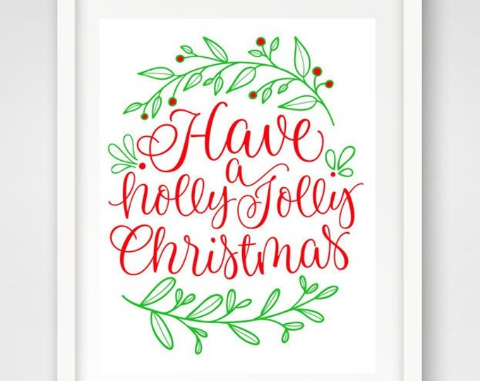 Holly Jolly Christmas | Set of 3 | 16 x 20 Holiday Printables | Christmas Decor | Typography Print | Holiday Song Print | Instant Download
