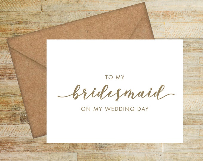 Featured listing image: To My Bridesmaid On My Wedding Day Card | Bridesmaid Thank You Card | PRINTED