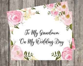 To My Grandmom on My Wedding Day   Wedding Day Card for Grandma   Card for Nana   Floral Wedding Day Card   PRINTED