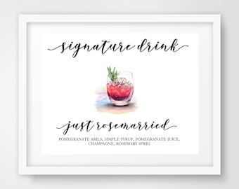 Signature Cocktail Wedding Reception Sign | Just Rosemarried | 8 x 10 | Party Printables | Signature Drink Sign | INSTANT DOWNLOAD
