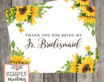 Junior Bridesmaid Thank You Card | Sunflowers Wedding Day Card | Thank You For Being My Junior Bridesmaid | PRINTED