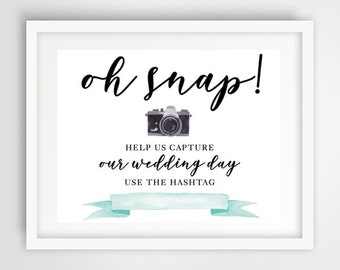 Oh Snap Hashtag Wedding Sign | Teal Blue Wedding | 8 x 10 | Wedding Reception Sign | INSTANT DOWNLOAD