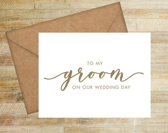 To My Groom On Our Wedding Day | Wedding Card for Groom | PRINTED