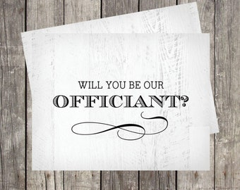 Will You Be Our Wedding Officiant Card | PRINTED