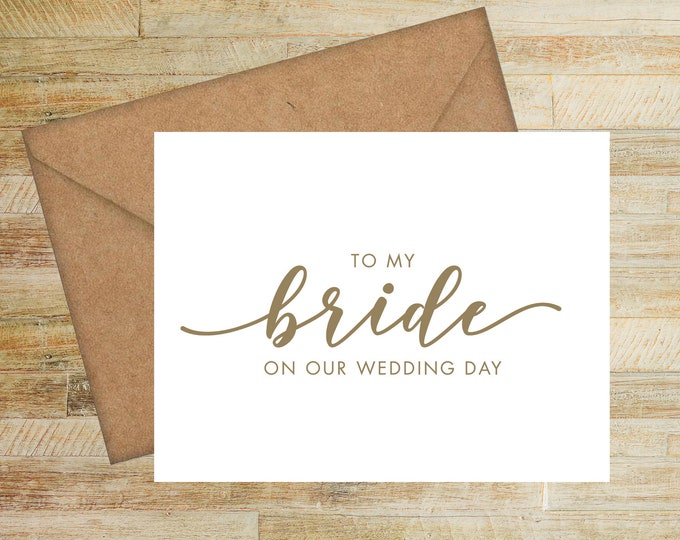 To My Bride On Our Wedding Day Card | Wedding Card for Bride | PRINTED