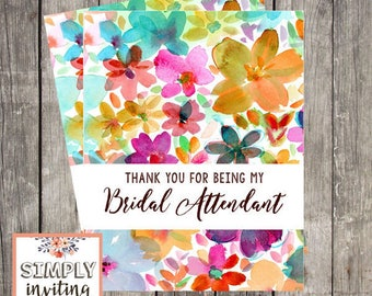 Bridal Attendant Thank You Card | Thank You for Being My Bridal Attendant | Fun Floral Wedding Day Card | PRINTED