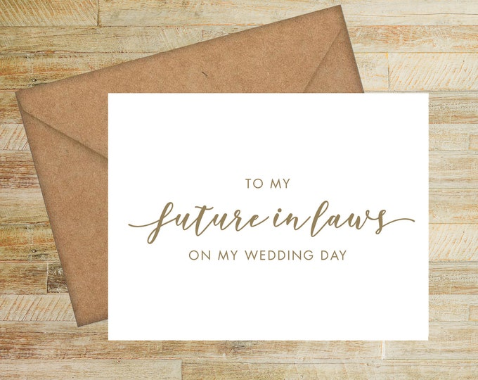 To My Future In Laws On My Wedding Day Card | Parents of the Bride Wedding Card | Card for Parents of the Groom | PRINTED