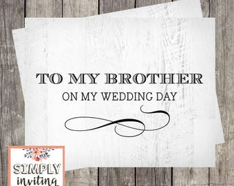 To My Brother on My Wedding Day Card   Rustic Wedding   Brother of the Bride Card   Card for Brother of the Groom   PRINTED