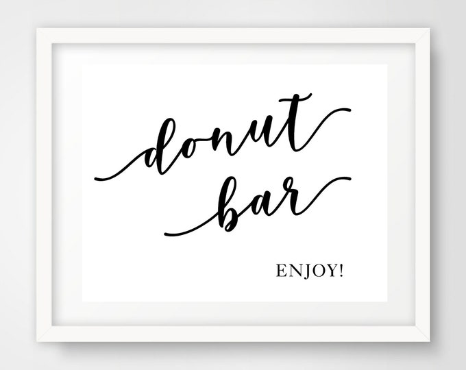 Donut Bar Wedding Reception Sign | 8 x 10 | Party Printables | INSTANT DOWNLOAD