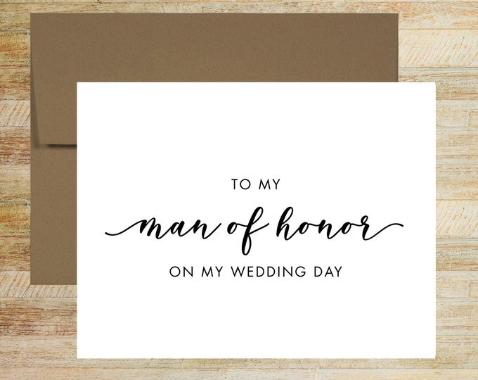 To My Man of Honor Wedding Day Card | Card for Man of Honor | Card for Best Friend | PRINTED