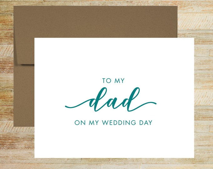 To My Dad On My Wedding Day | Card For Father of the Bride | Wedding Day Card | Father of the Groom | PRINTED