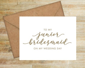 Junior Bridesmaid Wedding Card | On My Wedding Day Card For Junior Bridesmaid | PRINTED