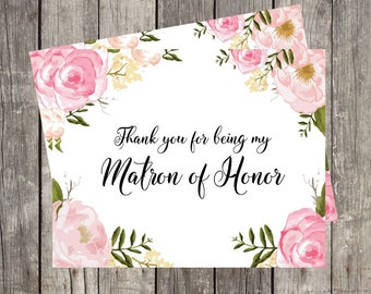 Matron of Honor Thank You Card | Pink Floral Wedding Day Card | Thank You for Being My Matron of Honor | PRINTED