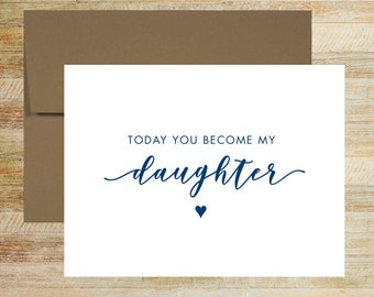 Today You Become My Daughter Wedding Day Card | Card for Step Daughter | PRINTED