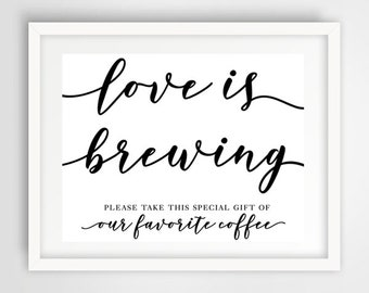 Love is Brewing Wedding Favors Sign | 8 x 10 | Wedding Reception Sign | PRINTED or PRINTABLE FILE