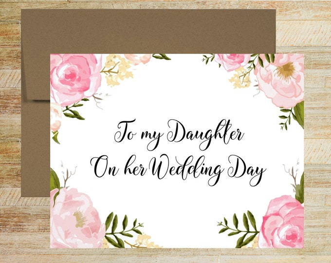 To My Daughter on Her Wedding Day | Card for Bride | Wedding Day Card for Daughter | Special Wedding Gift Card | PRINTED