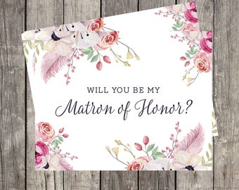 Will You Be My Matron of Honor Proposal Card | Floral and Feathers Wedding | PRINTED
