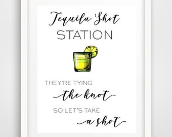 Tequila Shot Station Wedding Reception Sign | 8 x 10 | Party Printables | Bridal Shower Bar Sign | INSTANT DOWNLOAD