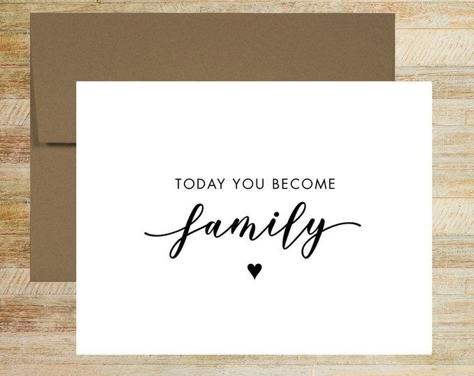 Today You Become Family Wedding Day Card | Card from Parents of the Bride or Groom | Card for Bride or Groom | PRINTED