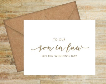 To Our Son In Law On His Wedding Day Card | Card from Parents of the Bride | Card for Groom | PRINTED