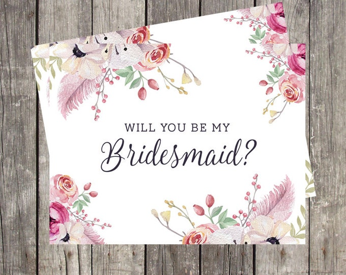 Will You Be My Bridesmaid Card | Floral and Feathers Card for Bridesmaid | Bridesmaid Proposal Card | PRINTED