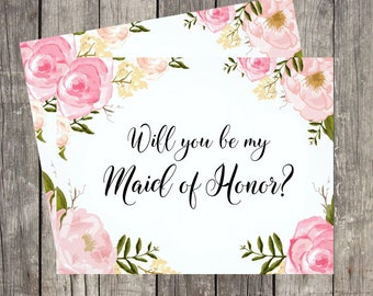 Will You Be My Maid of Honor Card | Maid of Honor Proposal Card | Maid of Honor Request Card | Pink Floral Maid of Honor | PRINTED