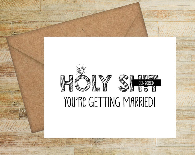 Engagement Card for Couple | Wedding Humor Greeting Card | Card for Bride to Be | Engagement Party | Bridal Shower Card | PRINTED