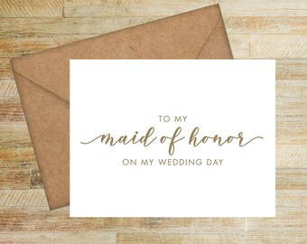 Maid of Honor Card | On My Wedding Day Card For Maid of Honor | PRINTED