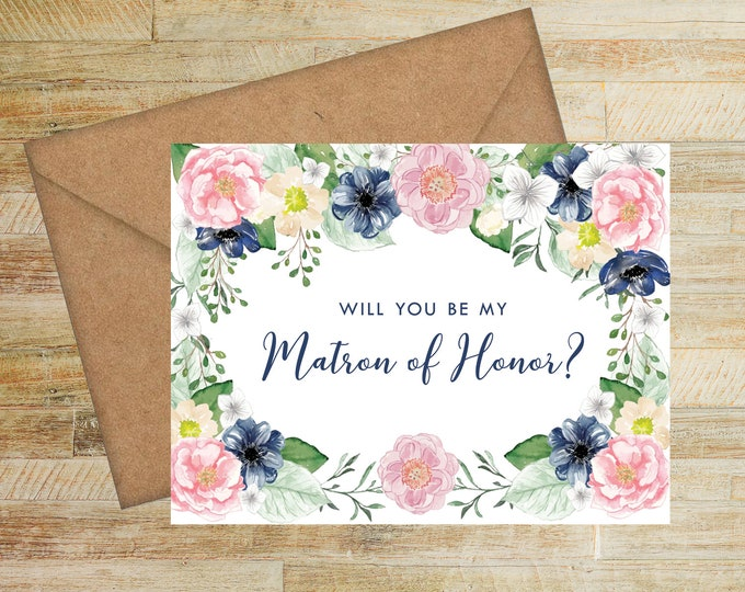 Will You Be My Matron of Honor Card | Pink and Navy Floral | Matron of Honor Proposal Card | Bridal Party Box Card | PRINTED