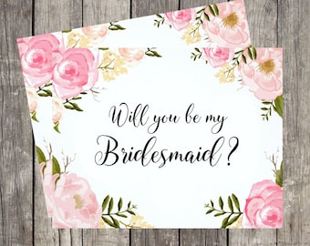 Will You Be My Bridesmaid Card | Proposal Card Bridesmaid | Bridesmaid Request Card | Pink Floral Bridesmaid Card | PRINTED
