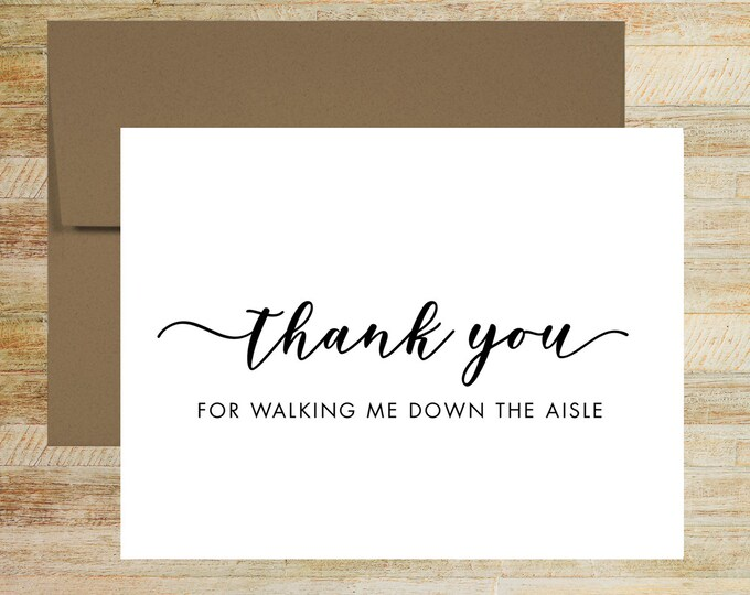 Thank You for Walking Me Down the Aisle | Thank You Card For Wedding | Card for Father of the Bride | Card for Best Friend | PRINTED