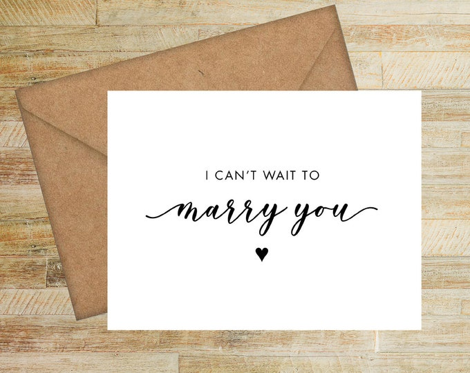 I Can't Wait to Marry You | Wedding Day Card for Bride | Card for Groom | PRINTED