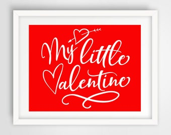 My Little Valentine 11 x 14 Wall Print | INSTANT DOWNLOAD