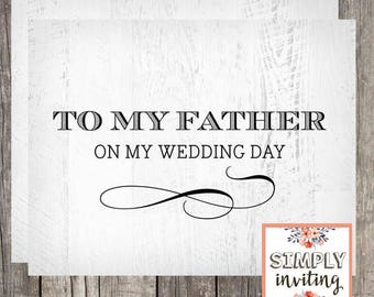 To My Father on My Wedding Day, Printed Card, Wedding Card for Parent, Father In Law of the Bride, Dad of the Bride, Bridal Greeting Card