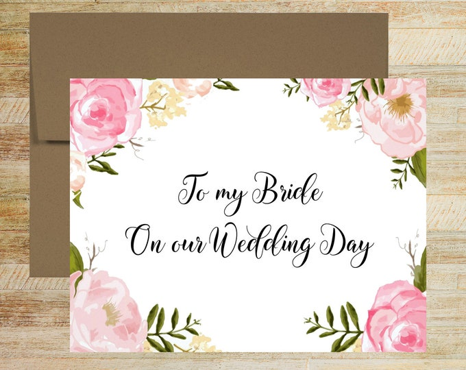 To My Bride On Our Wedding Day Card | Pink Floral Watercolor Card for Bride | PRINTED