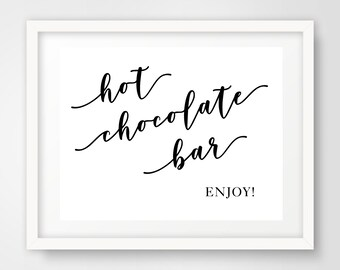 Hot Chocolate Bar Wedding Reception Sign   8 x 10   Party Printables   INSTANT DOWNLOAD