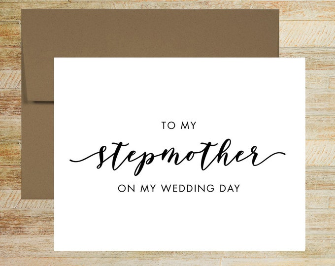 To My Stepmother On My Wedding Day | Card For Stepmother of the Bride | Stepmother of the Groom | PRINTED