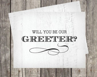 Will You Be Our Wedding Greeter Card | Card For Greeter | Wedding Greeter Proposal Card | Wedding Greeter Request Card | PRINTED