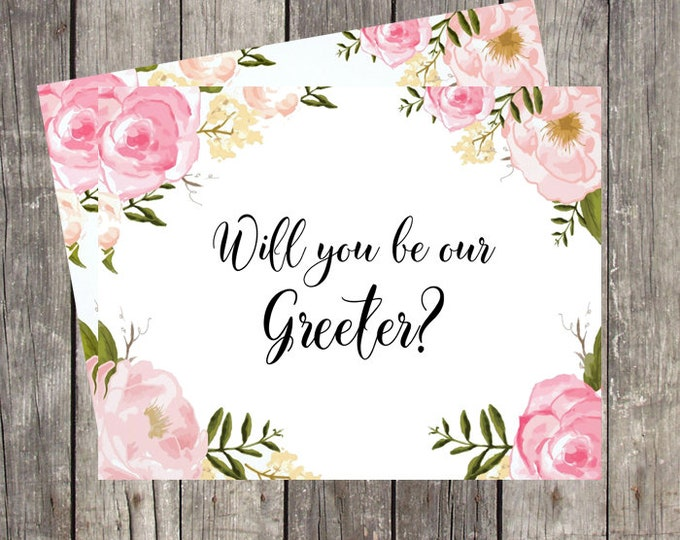 Will You Be Our Greeter Card   Wedding Greeter Request Card   Wedding Greeter Proposal Card   Floral Wedding   PRINTED