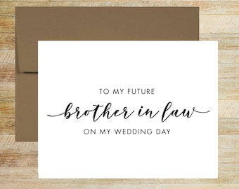 To My Future Brother In Law Wedding Card | Wedding Day Card For Brother of the Bride | Brother of the Groom | PRINTED