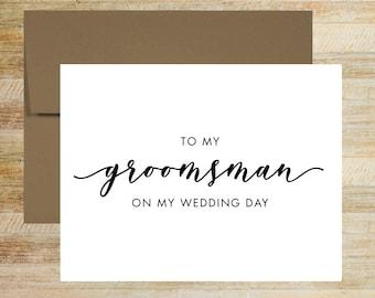 Groomsman Wedding Card | To My Groomsman On My Wedding Day | Groomsman On This Day Card | PRINTED