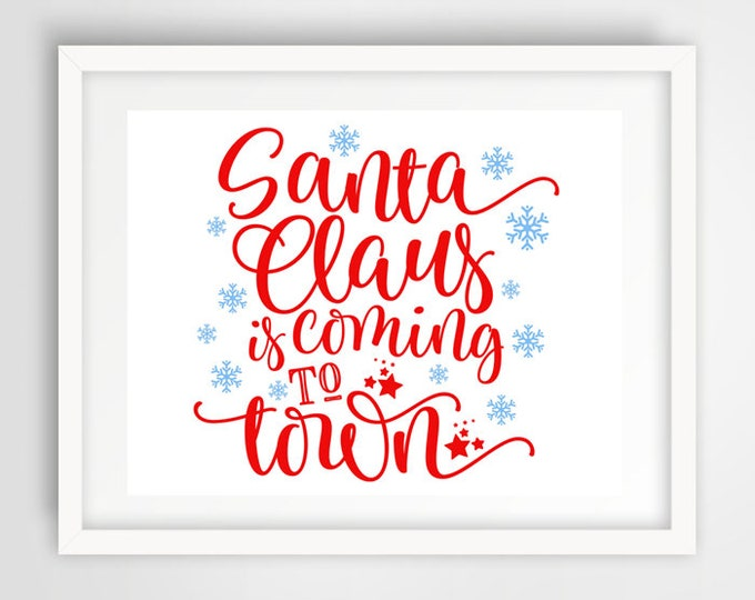 Santa Claus is Coming to Town Print | Set of 3 - 16 x 20 | Christmas Decor | Typography Print | Holiday Song Print | INSTANT DOWNLOAD