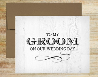 To My Groom On Our Wedding Day | Rustic Wood Background | Wedding Card for Groom | PRINTED