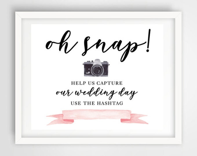 Oh Snap Hashtag Wedding Photo Sign | Blush Pink Wedding | 8 x 10 | Wedding Reception Sign | INSTANT DOWNLOAD