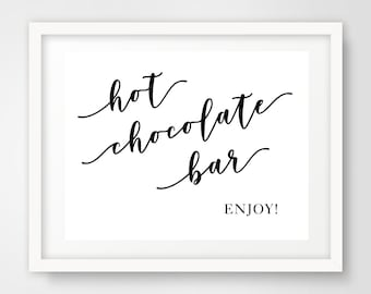 Hot Chocolate Bar Wedding Reception Sign | 8 x 10 | Party Printables | INSTANT DOWNLOAD